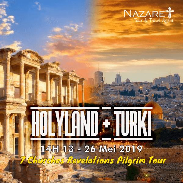 Paket Tour Holyland Israel Turki Mei 2019